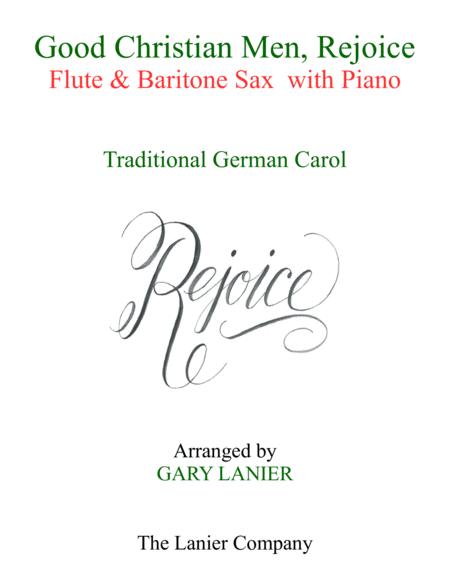 GOOD CHRISTIAN MEN, REJOICE (Flute, Baritone Sax with Piano & Score/Part)