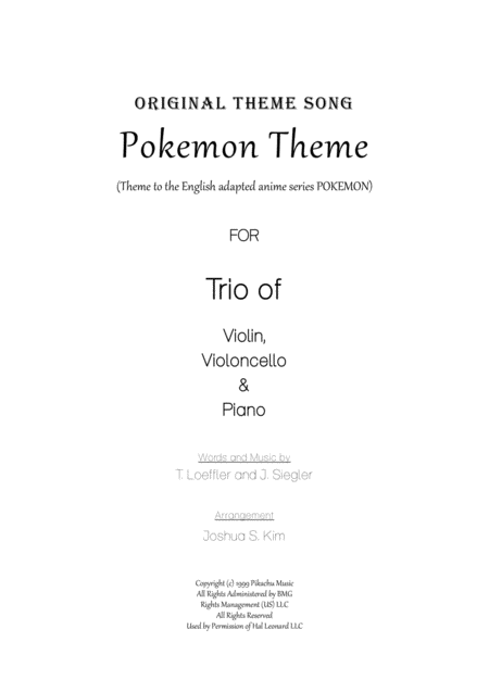 Pokemon Theme  for Trio (Violin, Cello & Piano)