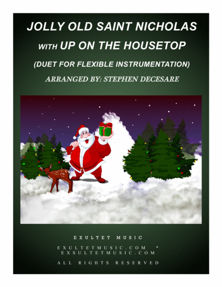 Jolly Old Saint Nicholas with Up On The Housetop (Duet for Flexible Instrumentation)