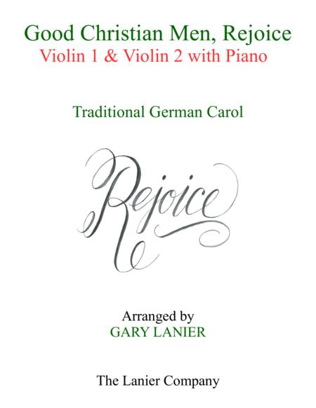 GOOD CHRISTIAN MEN, REJOICE (Violin 1, Violin 2 with Piano & Score/Parts)