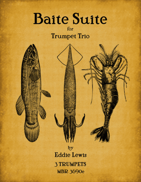 Bait Suite for Trumpet Trio by Eddie Lewis