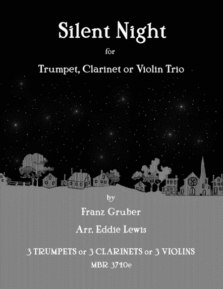 Silent Night for Trumpet, Clarinet or Violin Trio by Eddie Lewis