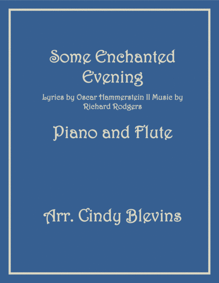 Some Enchanted Evening, arranged for Piano and Flute
