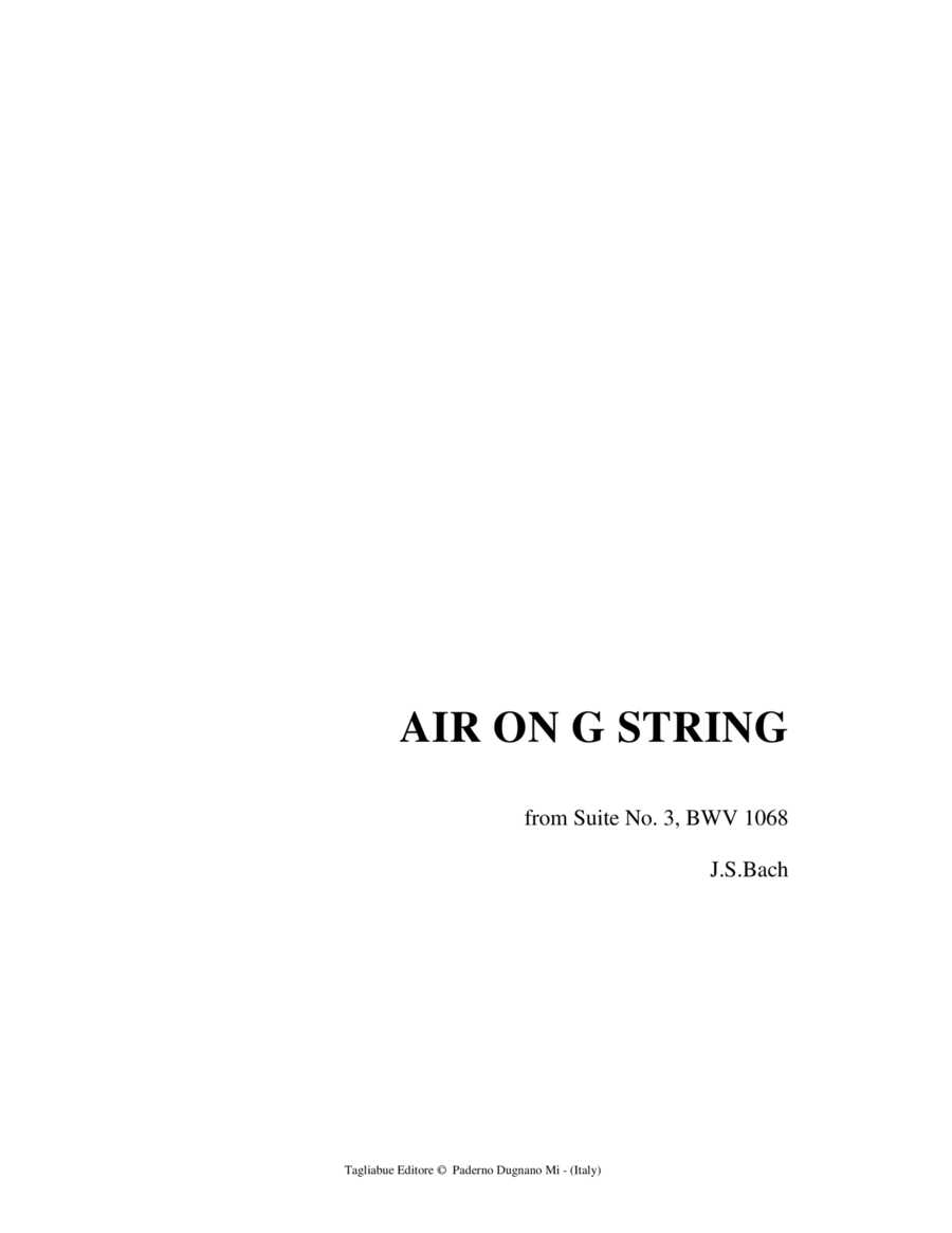 AIR ON THE G STRING - for String Quartet with Parts