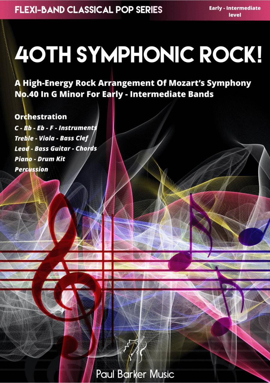 Mozart's 40th Symphonic Rock! (Flexi-Band Score & Parts)