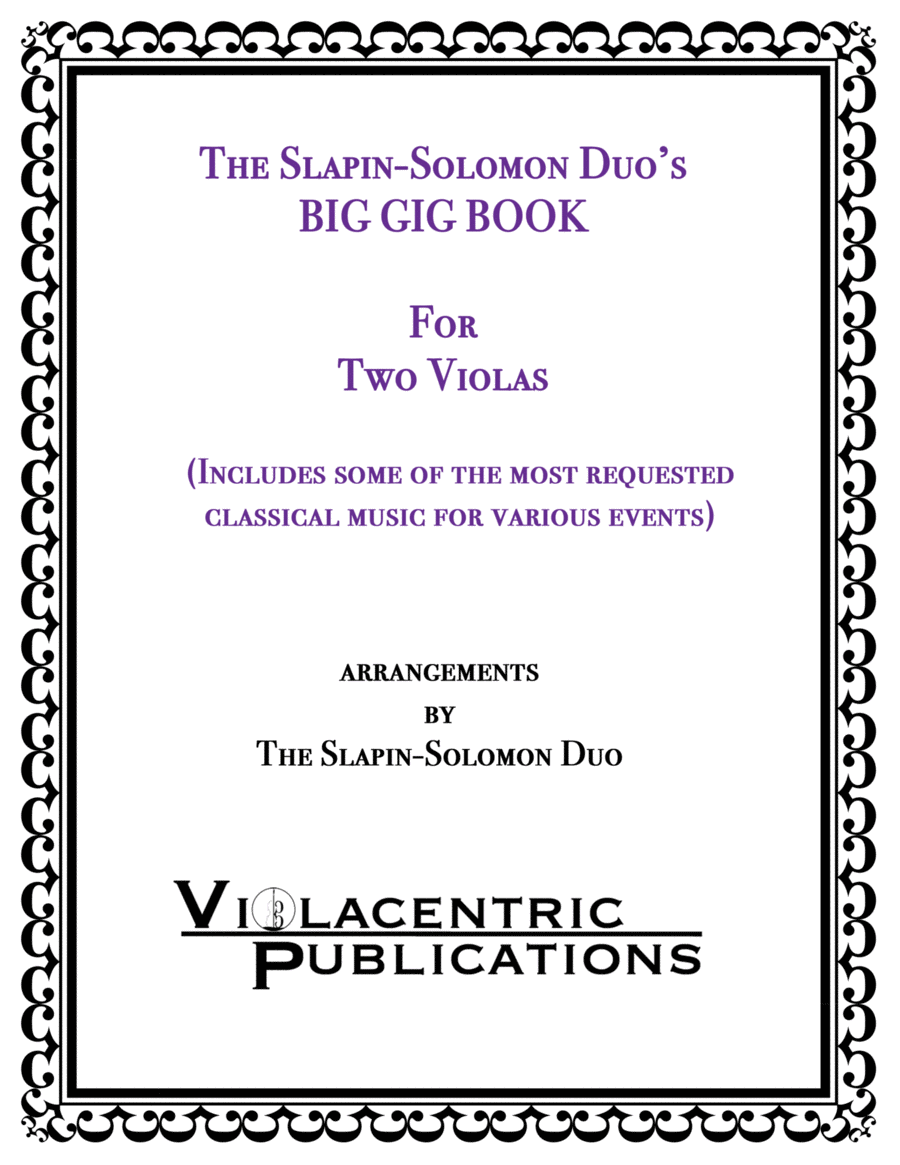 The Slapin-Solomon Duo's Big Gig Book for Two Violas