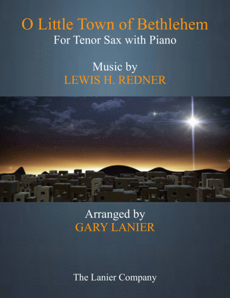 O LITTLE TOWN OF BETHLEHEM (Tenor Sax with Piano & Score/Part)