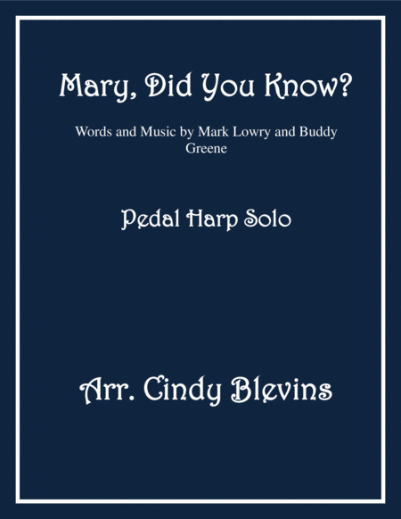 Mary, Did You Know? arranged for Pedal Harp