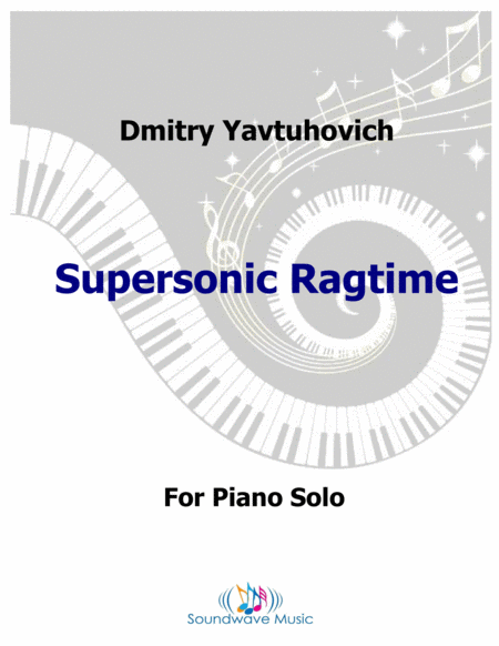 Supersonic Ragtime
