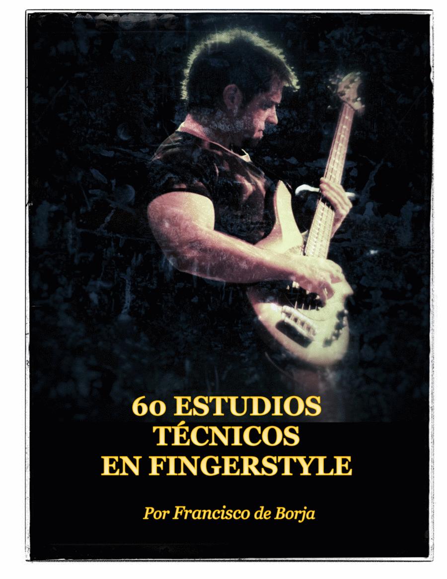 60 Estudios Técnicos en Fingerstyle