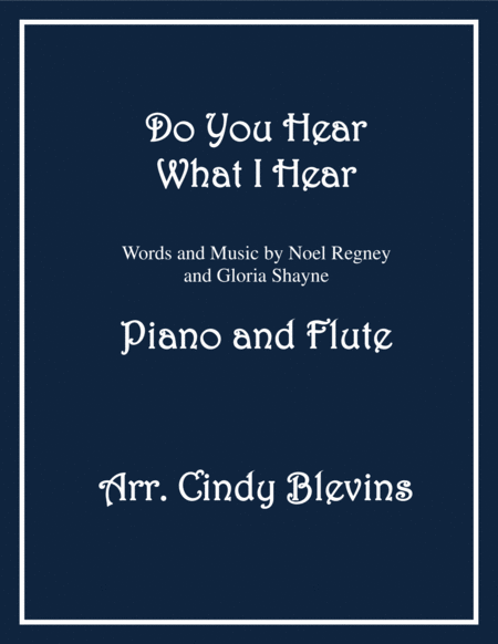Do You Hear What I Hear, arranged for Piano and Flute
