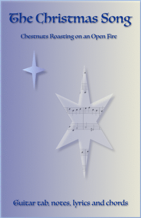 The Christmas Song (Chestnuts Roasting On An Open Fire), Guitar tab, notes, lyrics and chords