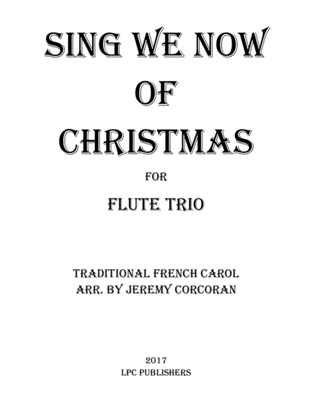 Sing We Now of Christmas for Three Flutes