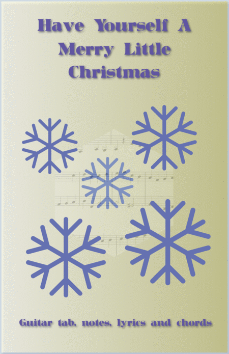 Have Yourself A Merry Little Christmas, Guitar tab, notes, lyrics and chords