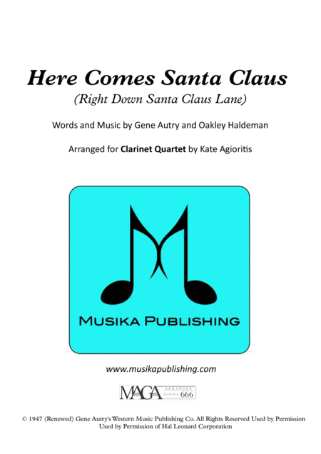 Here Comes Santa Claus (Right Down Santa Claus Lane) - for Clarinet Quartet