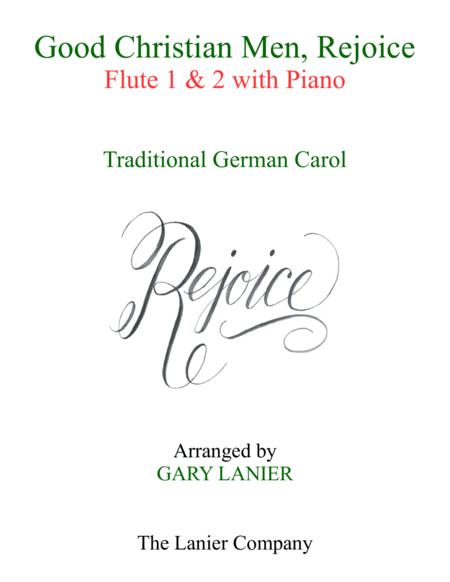 GOOD CHRISTIAN MEN, REJOICE (Flute 1, Flute 2 with Piano & Score/Part)