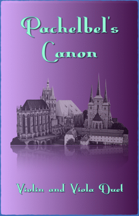 Pachelbel's Canon in D, Duet for Violin and Viola (with optional bass part)