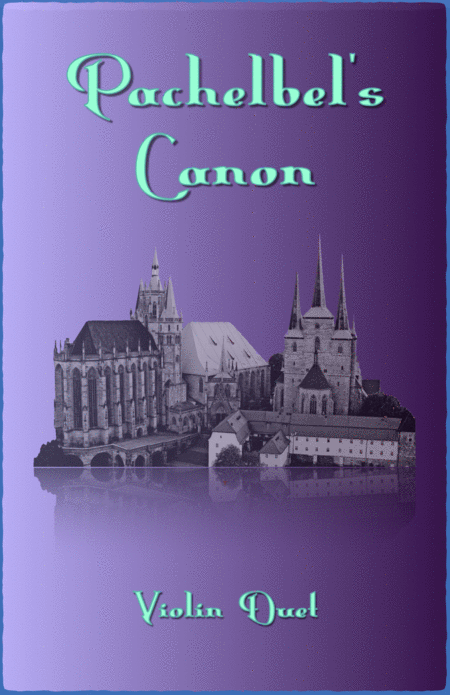 Pachelbel's Canon in D, Duet for Violin (with optional bass part)