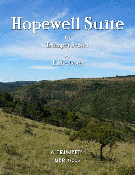 Hopewell Suite for Trumpet Ensemble by