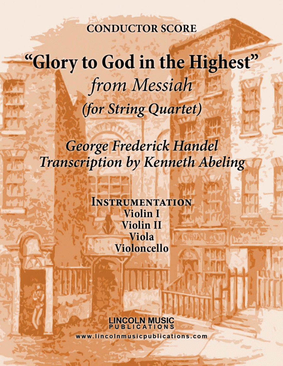 Handel – Glory to God in the Highest from Messiah (for String Quartet)