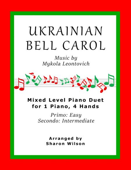 Ukrainian Bell Carol (Easy Piano Duet; 1 Piano, 4 Hands)