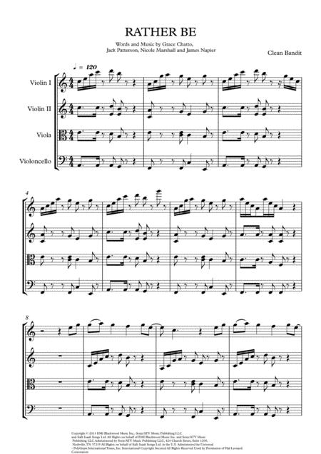 Rather Be. Clean Bandit . arrang. for String Quartet.