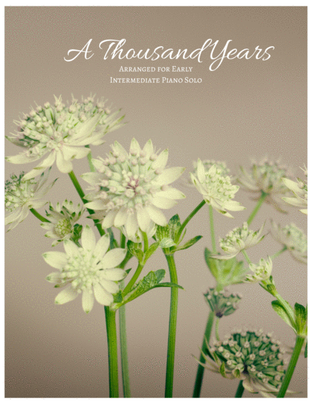 A Thousand Years - Early Intermediate Piano Solo