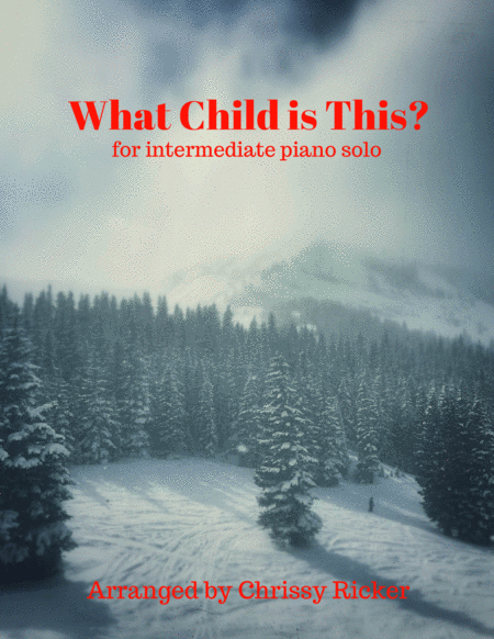 What Child is This? (contemporary version for easy piano)