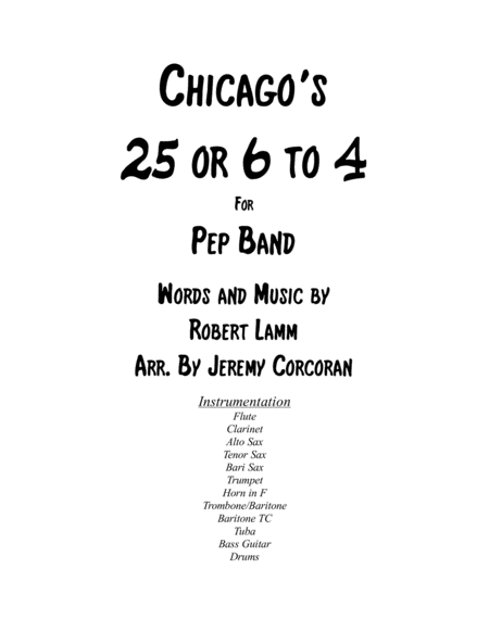 25 Or 6 To 4 for Pep Band