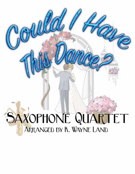 Could I Have This Dance? (Sax Quartet)