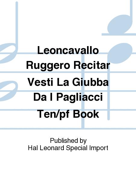 Leoncavallo Ruggero Recitar Vesti La Giubba Da I Pagliacci Ten/pf Book