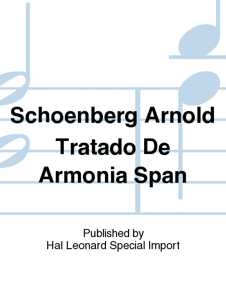 Schoenberg Arnold Tratado De Armonia Span