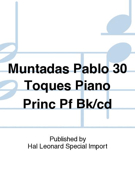 Muntadas Pablo 30 Toques Piano Princ Pf Bk/cd