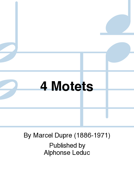 4 Motets