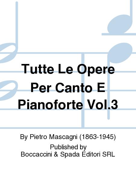 Tutte Le Opere Per Canto E Pianoforte Vol.3