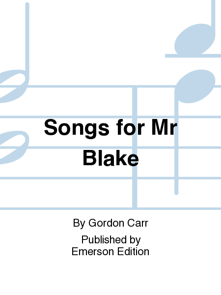 Songs for Mr Blake
