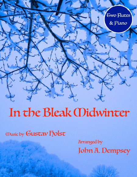 In the Bleak Midwinter (Trio for Two Flutes and Piano)