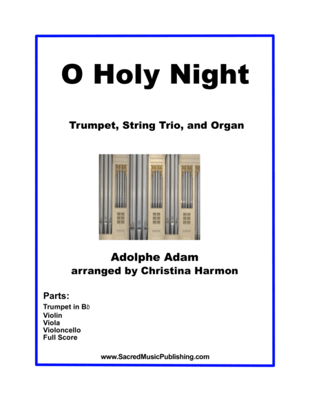O Holy Night for String Trio, Trumpet, and Organ