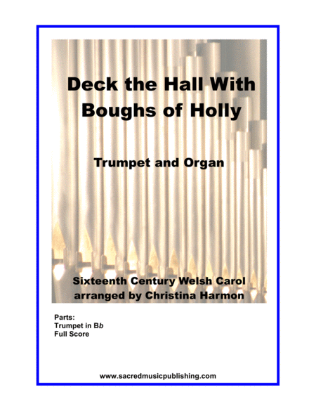 Deck the Hall With Boughs of Holly for One Trumpet and Organ