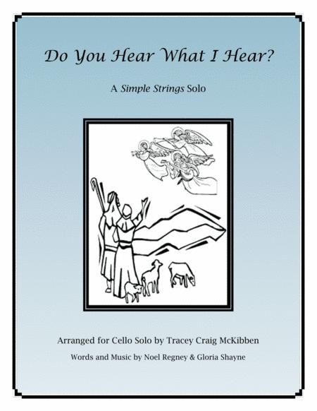 Do You Hear What I Hear for Cello Solo