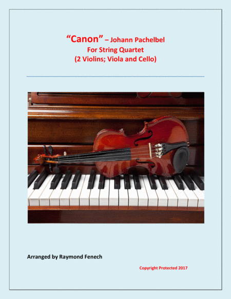 Cannon - J.Pachelbel (1653 -1706) - For Strings Quartet (2 Violins; Viola and Violoncello )