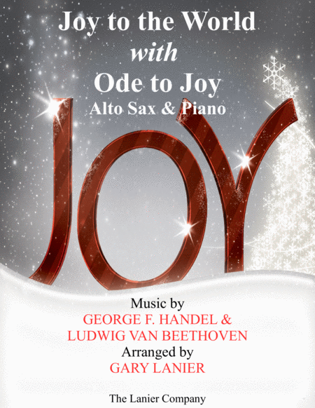 JOY TO THE WORLD with ODE TO JOY (Alto Sax with Piano & Score/Part)