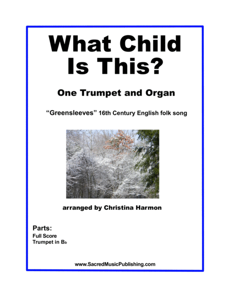 What Child Is This -  One Trumpet and Organ