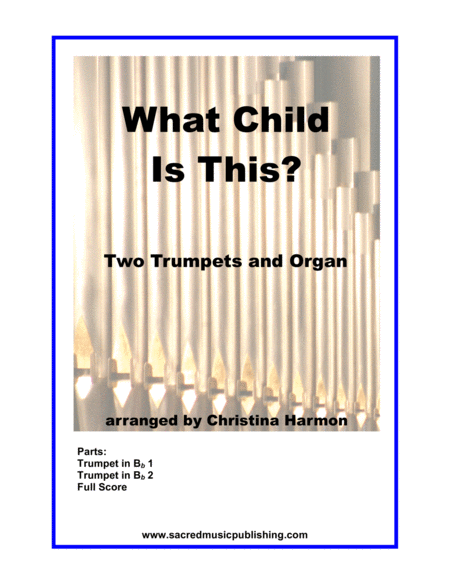 What Child Is This -  Two Trumpets and Organ