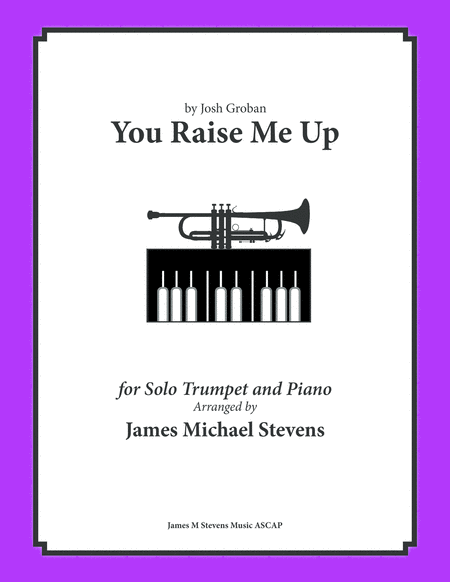 You Raise Me Up - Solo Trumpet & Piano