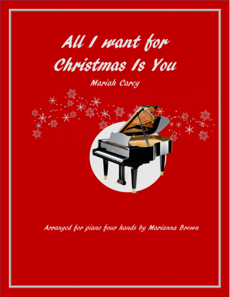 All I want for Christmas is you piano duet (four hands)