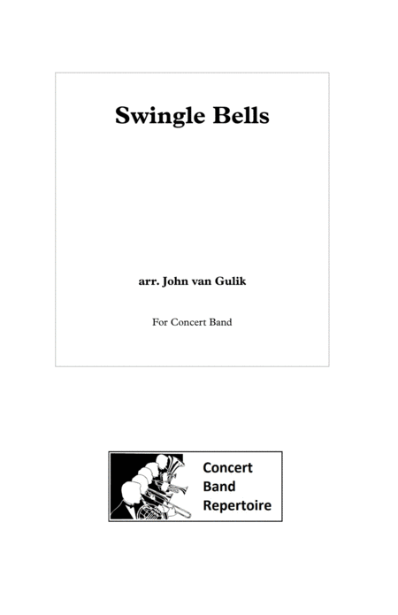 Swingle Bells - Concert Band - Score and all parts