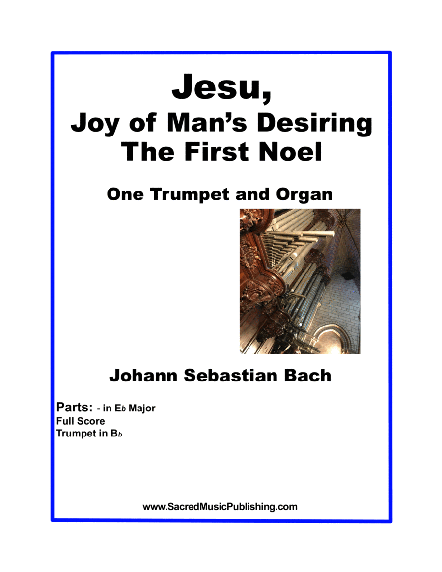Jesu, Joy of Man's Desiring (The First Noel) -  One Trumpet and Organ