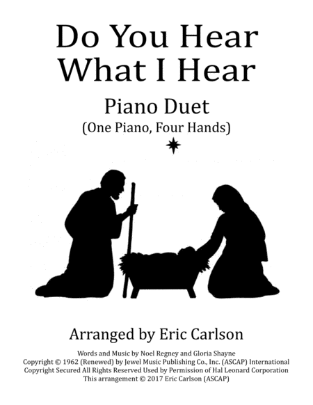 Do You Hear What I Hear (Duet - 1 piano, 4 hands)