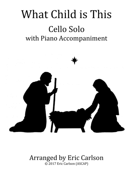 What Child Is This - Cello Solo with Piano Accompaniment
